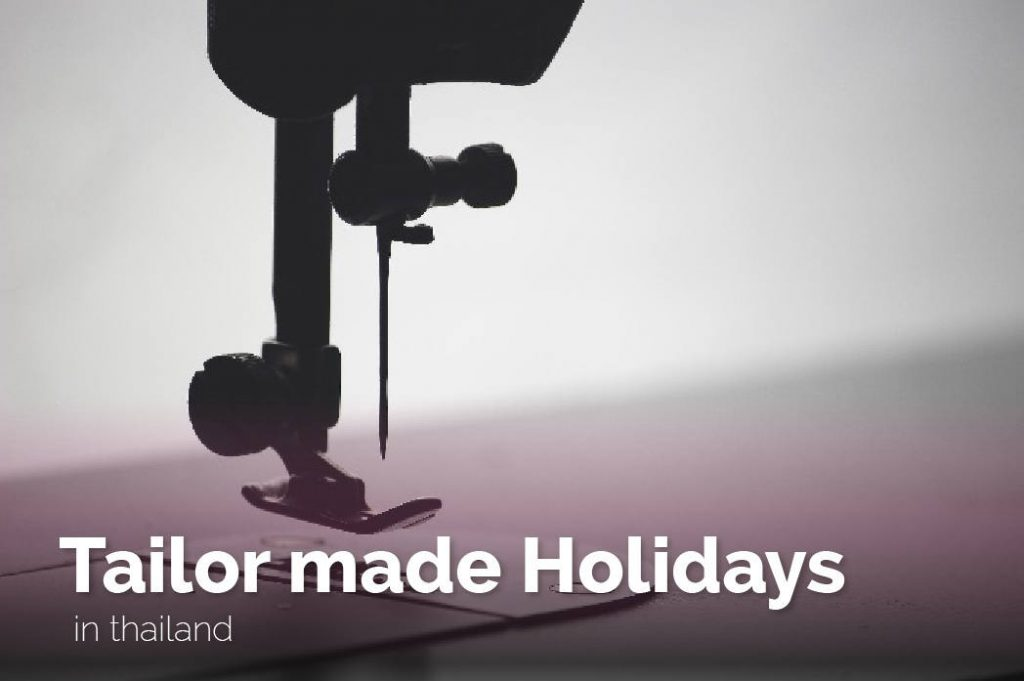 Thailand Tour Operator Tailor made Holidays