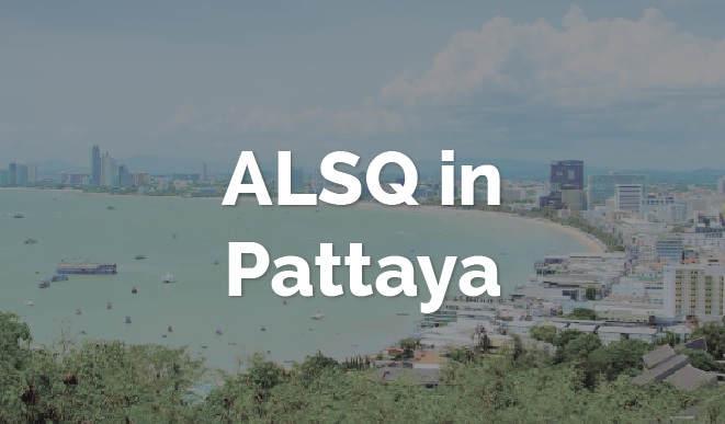 ALSQ in Pattaya