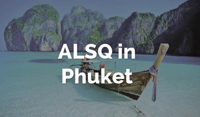 ALSQ in Phuket